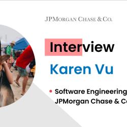 Interview with JPMorgan Chase & Co. Software Engineering Intern Karen Vu