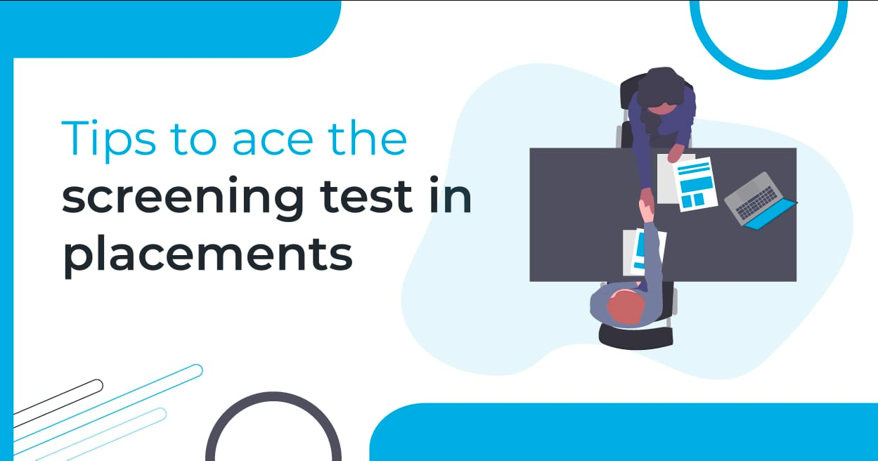 Tips to ace screening tests in placements