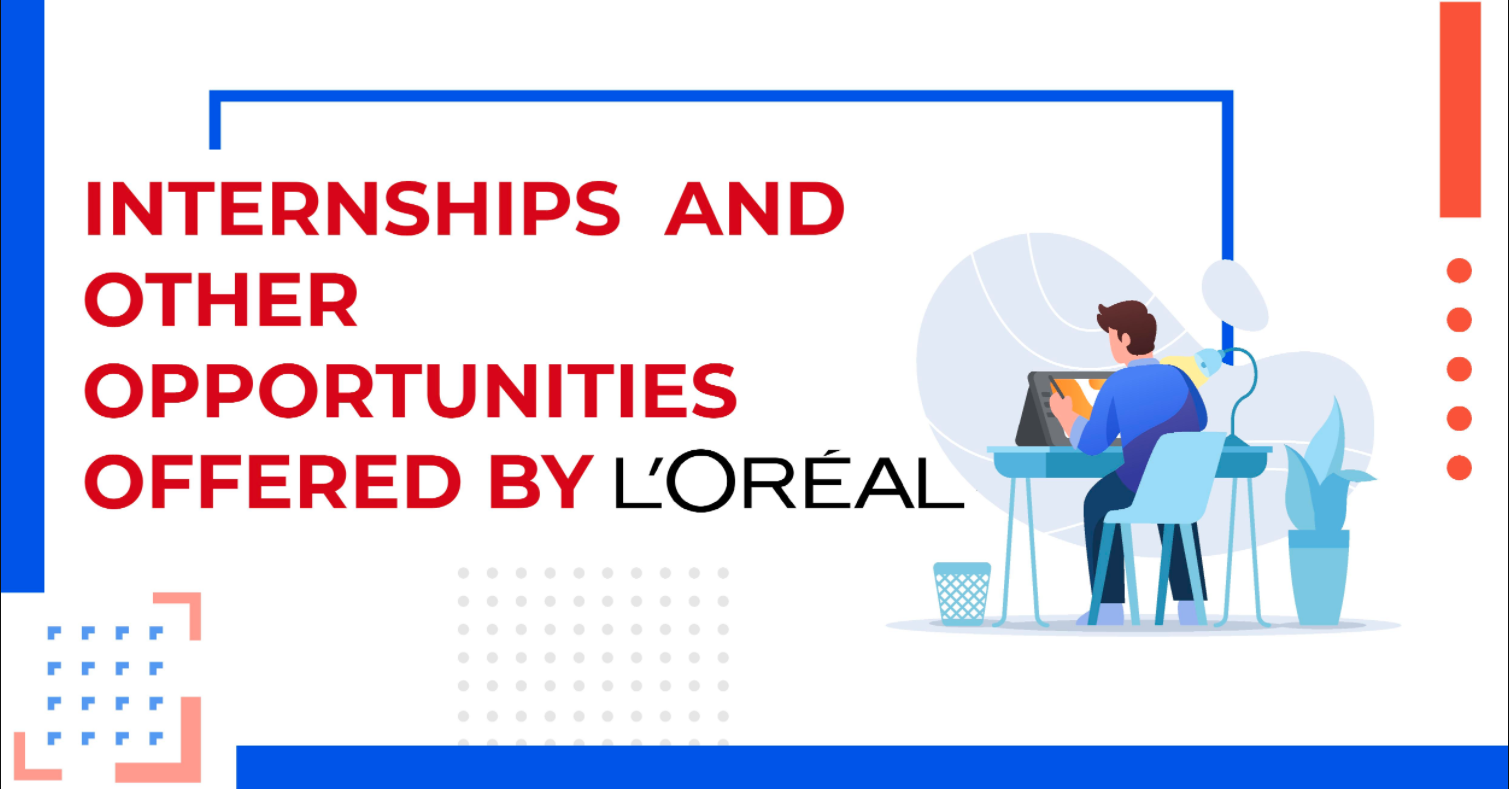 L'Oreal Internships and opportunities