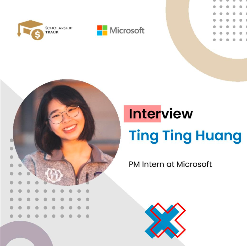 Interview with Microsoft PM Intern Ting Ting Huang