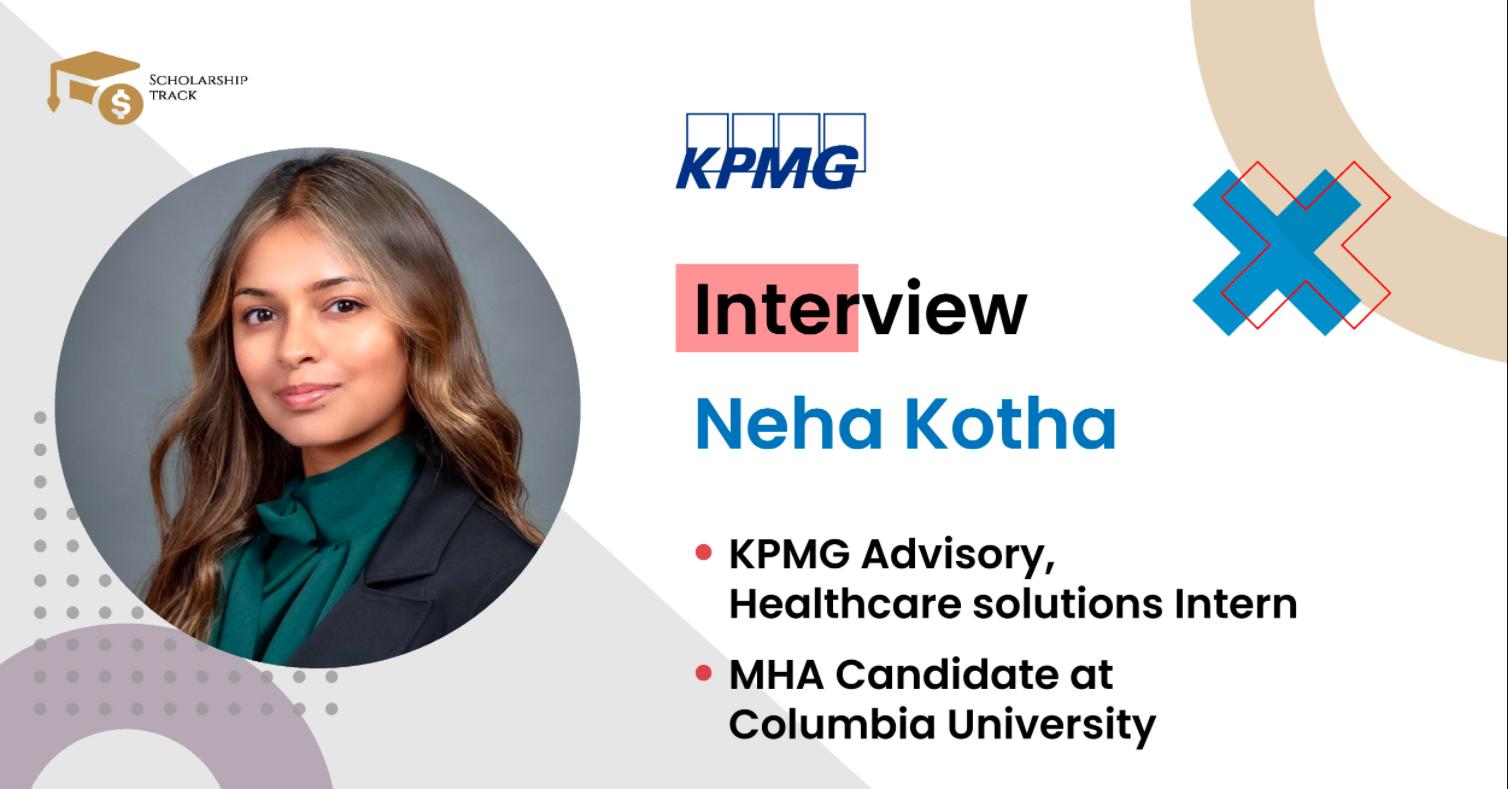 Interview with KPMG Intern Neha Kotha