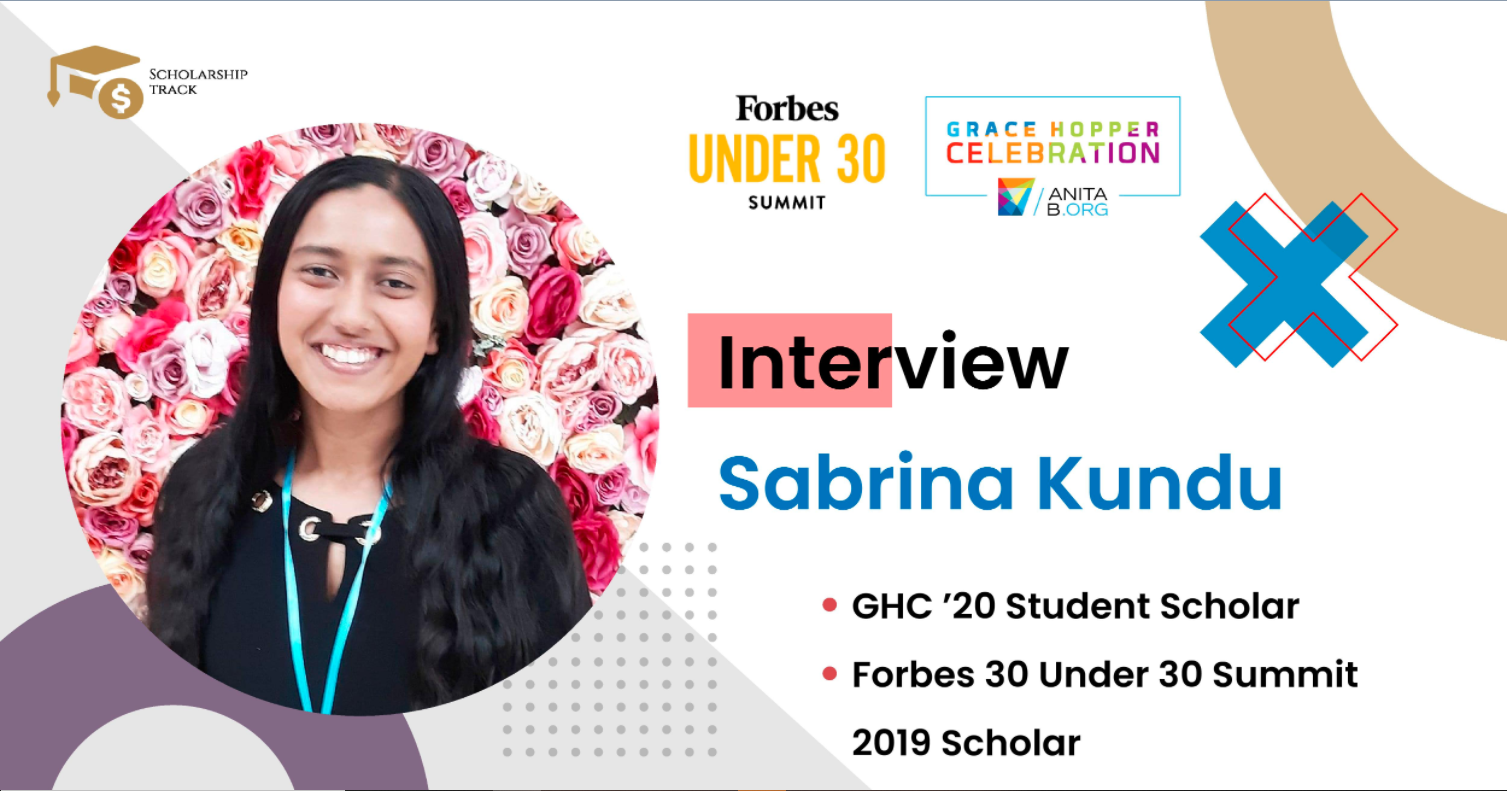 Interview with Forbes 30 Under 30 Scholar Sabrina Kundu