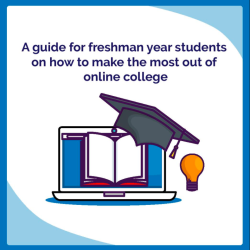 Guide for freshman students to make the most out of online college