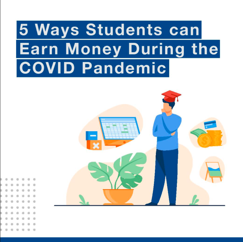 5 ways students can earn money during the COVID pandemic
