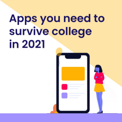 Apps you need to survive college in 2021