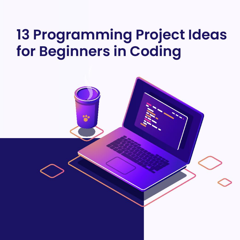 13 programming project ideas for coding beginners