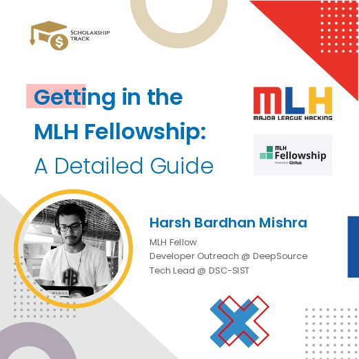 Getting in the MLH Fellowship: A Detailed Guide