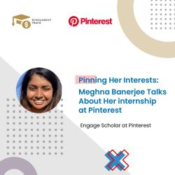 Interview iwth Pinterest Intern Meghna Bannerjee