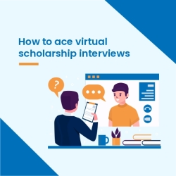 How to ace Virtual scholarship interviews
