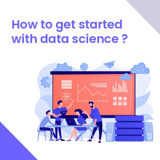 How to get started with data science