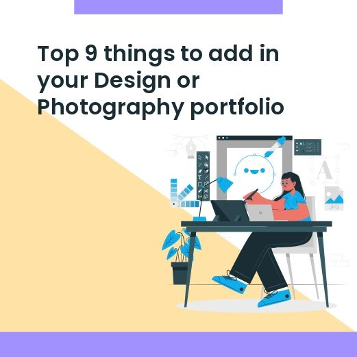 Top 9 things to add to your design portfolio