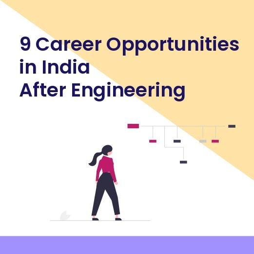 9 career opportunities in India after engineering
