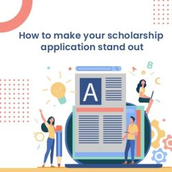 How to make your scholarship application stand out