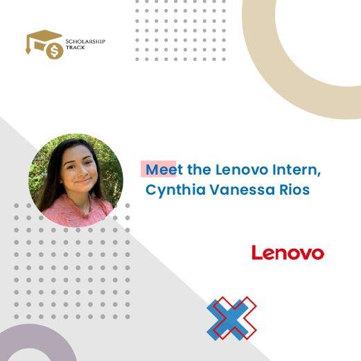 Interview with Lenovo Intern Cynthia Vanessa Rios