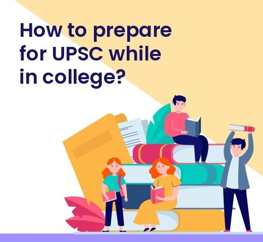 How to prepare for UPSC while in college
