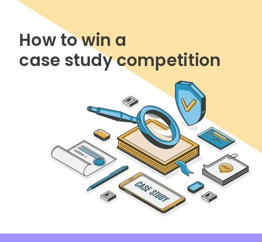 How to win in a case study competition